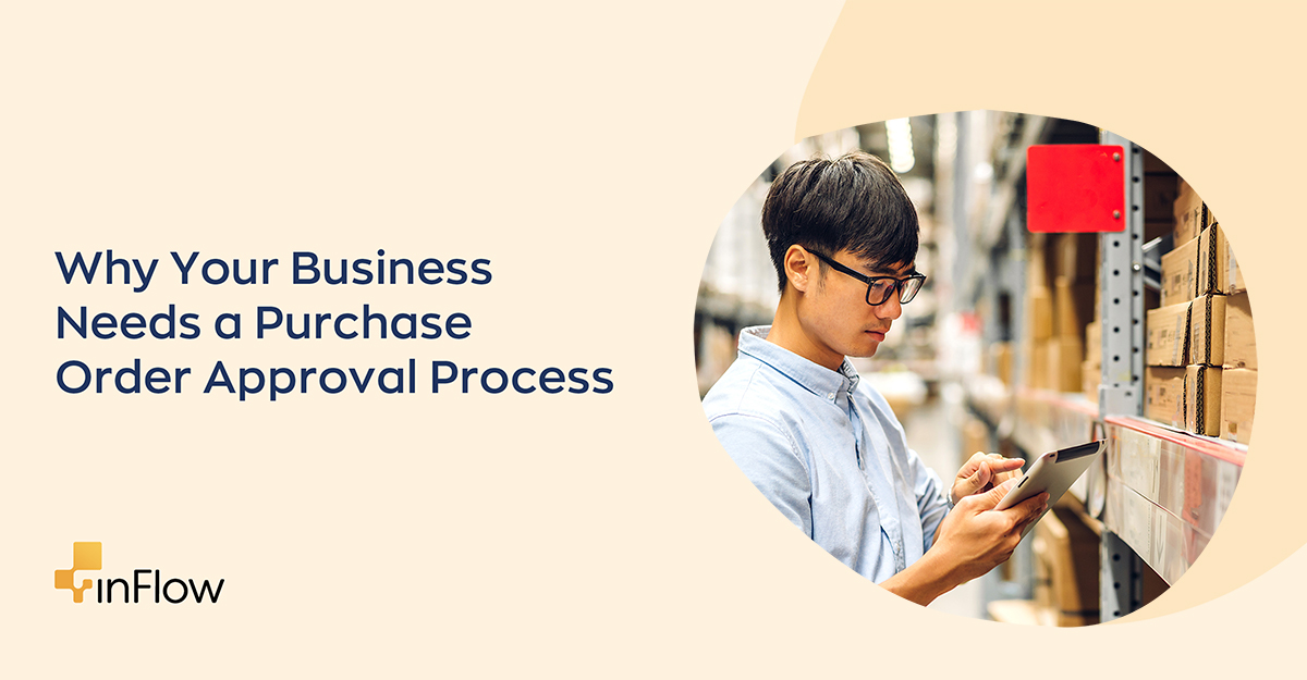 Why Your Business Needs a Purchase Order Approval Process