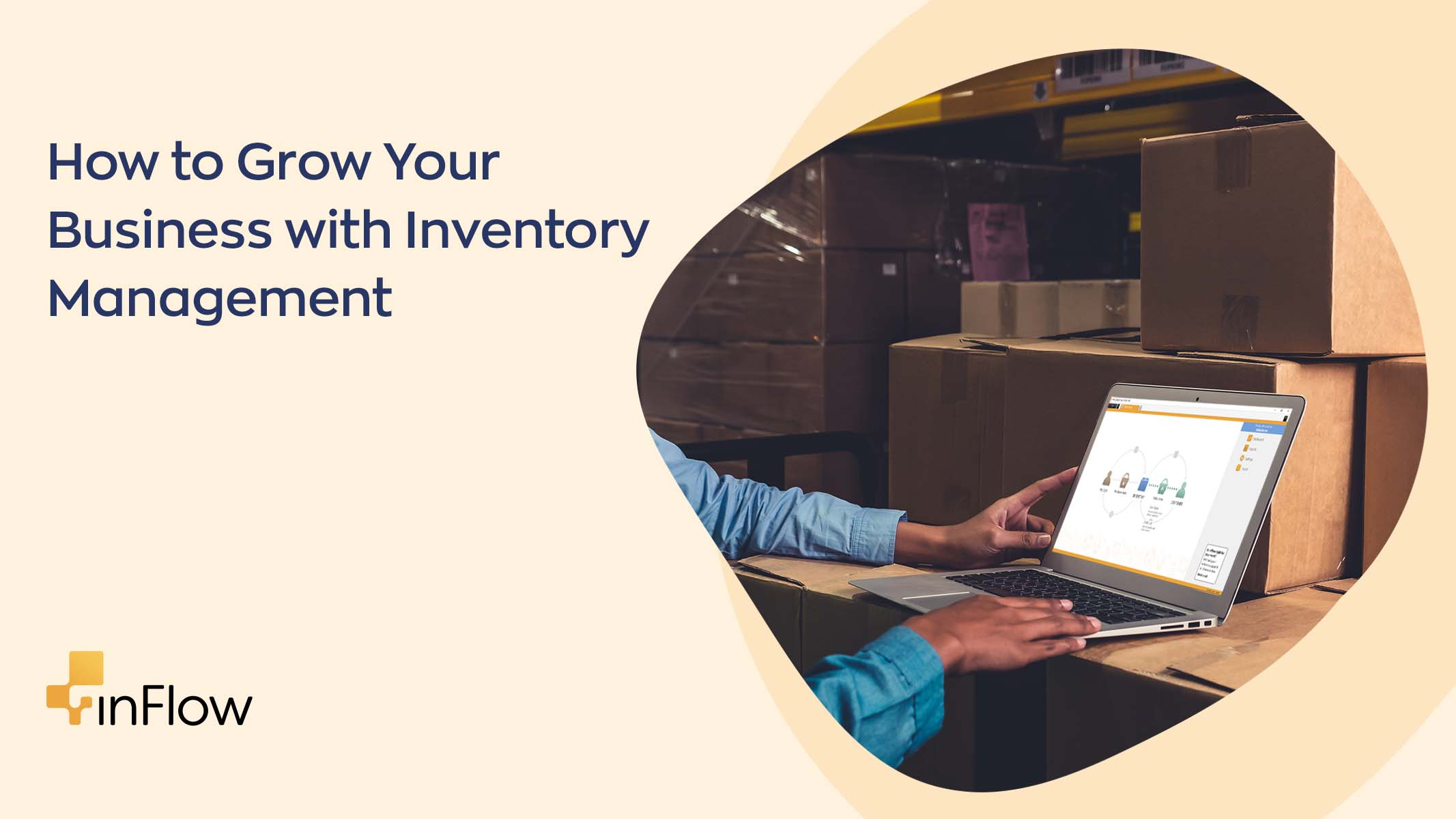 How to Grow Your Business with Inventory Management