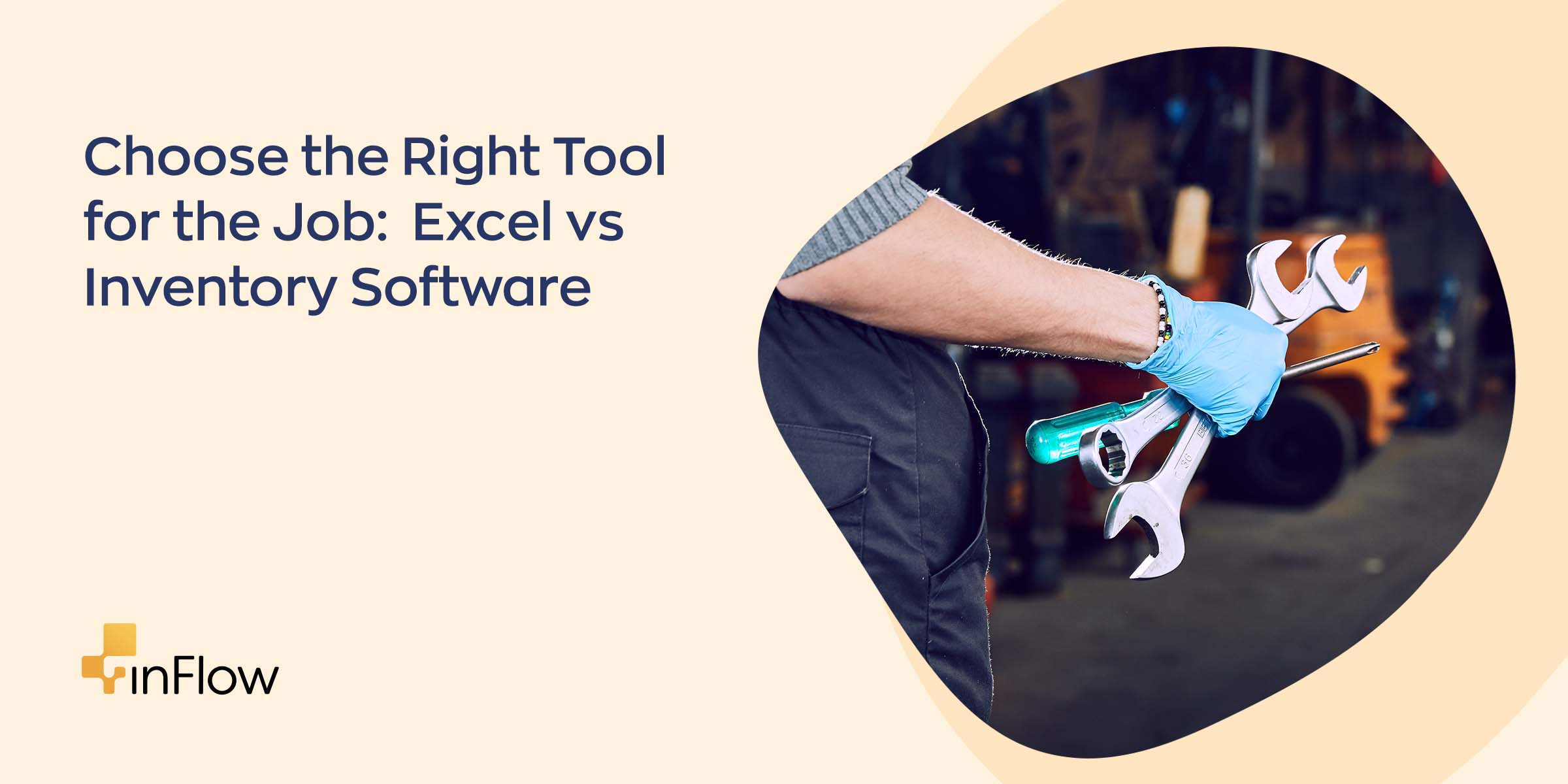 Choose the Right Tool for the Job: Excel vs Inventory Software